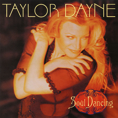 Soul Dancing (Expanded Edition) by Taylor Dayne