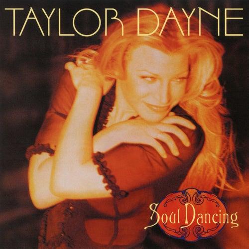 Soul Dancing (Expanded Edition) von Taylor Dayne