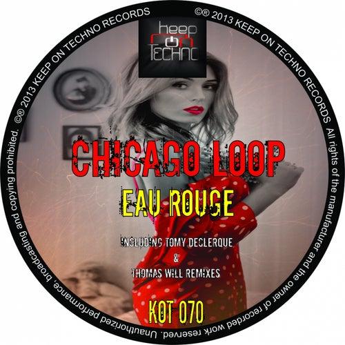 Eau Rouge - Single by Chicago Loop