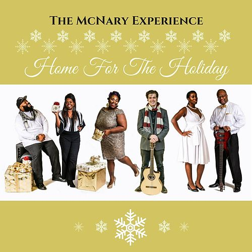 Home for the Holiday by The McNary Experience