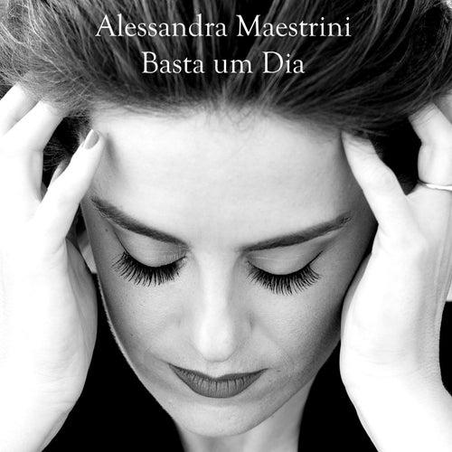 Basta Um Dia von Alessandra Maestrini