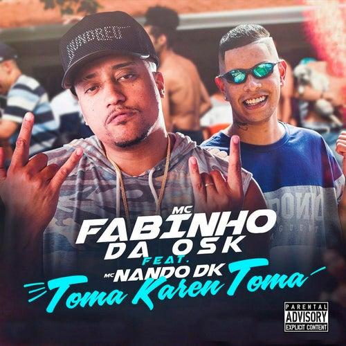 Toma Karen Toma by MC Fabinho da Osk
