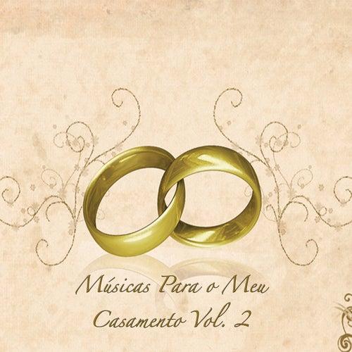 Músicas para o Meu Casamento, Vol. 2 de Various Artists