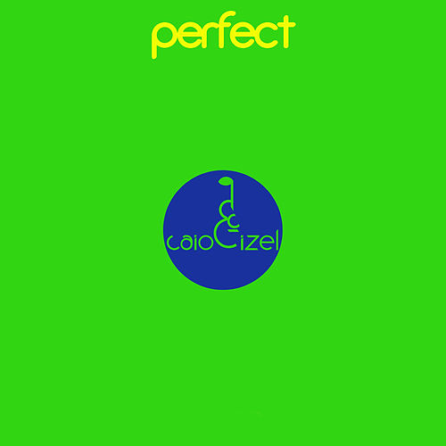 Perfect by Caio Izel