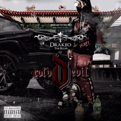 Cold Devil von DrakeO The Ruler