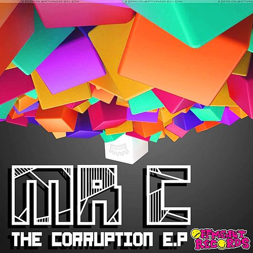 The Corruption - Single by Mr. C