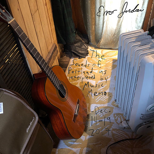The Sounds of Portland as Interpreted by Music Memos by Error Jordan