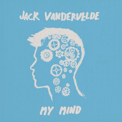My Mind by Jack Vandervelde