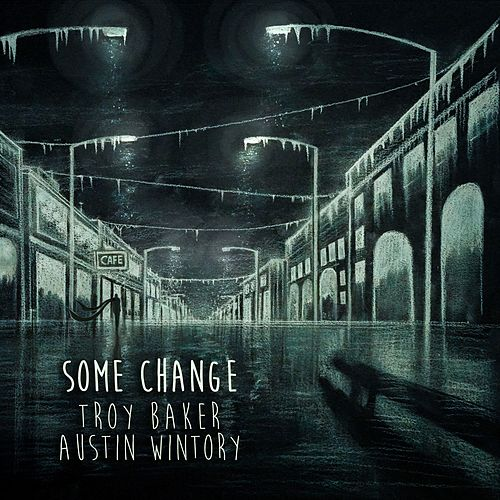 Some Change by Austin Wintory