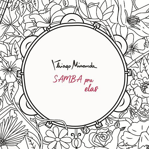 Samba pra Elas by Thiago Miranda