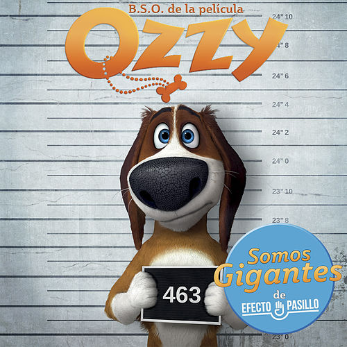 Somos Gigantes (Original Picture Soundtrack From Ozzy) de Efecto Pasillo
