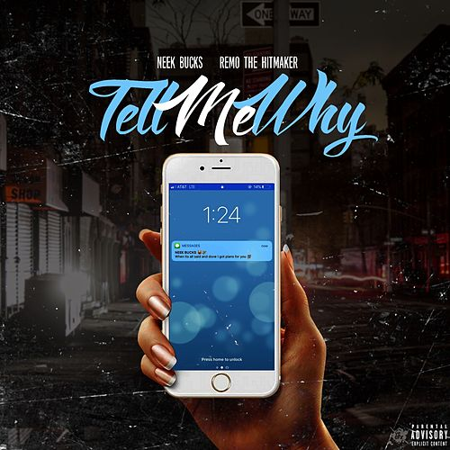 Tell Me Why (feat. Remo The Hitmaker) by Neek Bucks