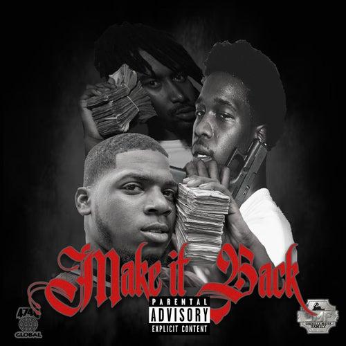 Make It Back (feat. FMB DZ & AllStar JR) by Scoot Da Kidd