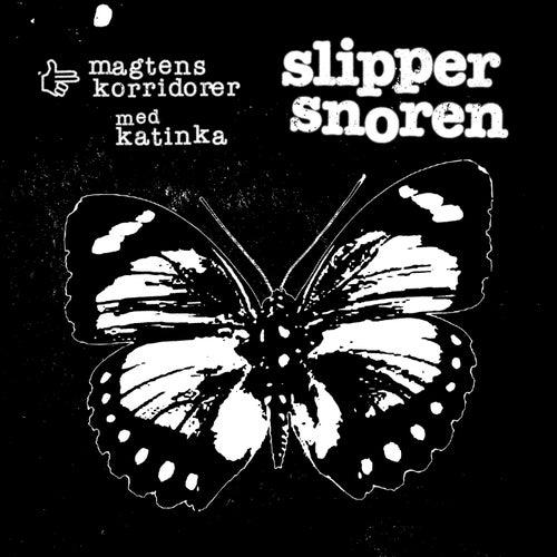 Slipper Snoren by Magtens Korridorer