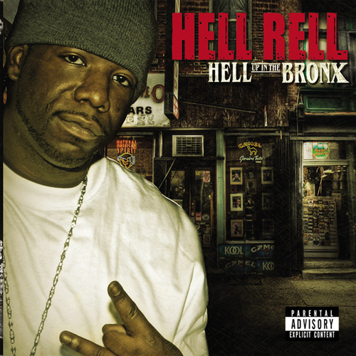 Hell Up In The Bronx de Hell Rell