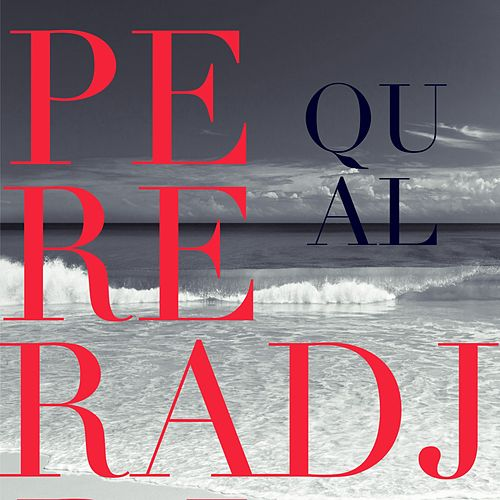 Qual by Perera DJ