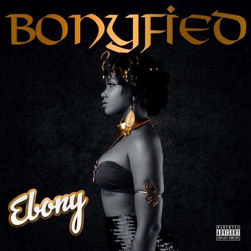 Bonyfied von Ebony