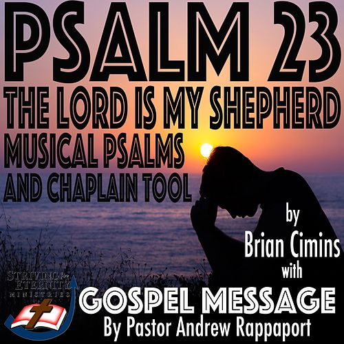 Psalm 23 the Lord Is My Shepherd Musical Psalms and Chaplain Tool by Various Artists