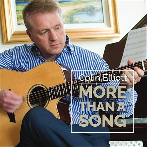 More Than a Song by Colin Elliott
