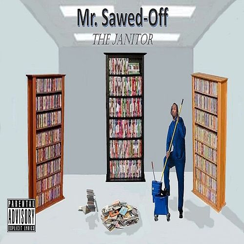 The Janitor de Mr. Sawed-Off