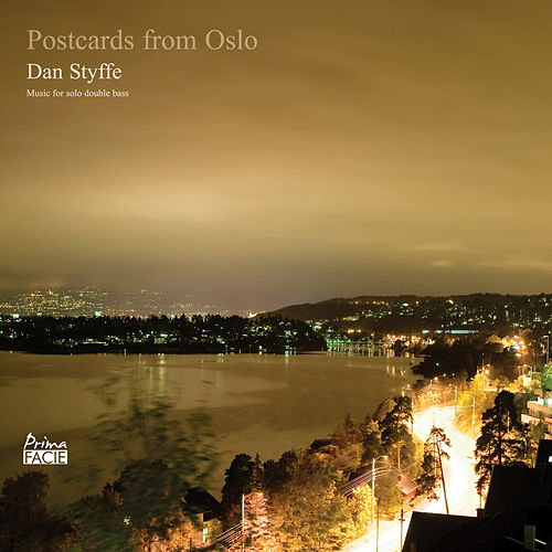 Postcards from Oslo (Music for Solo Double Bass) de Dan Styffe