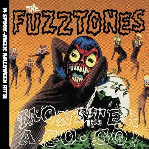 Monster a-Go-Go by The Fuzztones