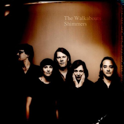Shimmers de The Walkabouts