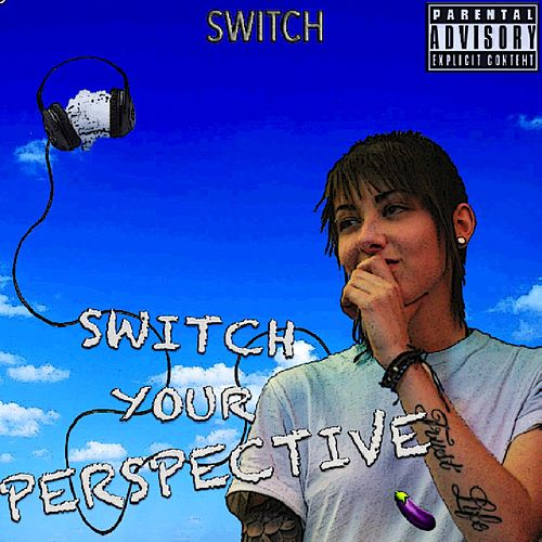 Switch Your Perspective by Switch