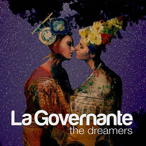 The Dreamers de La Governante