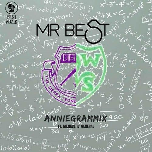 Annigrammix (feat. Menace D General) de Mr. Best