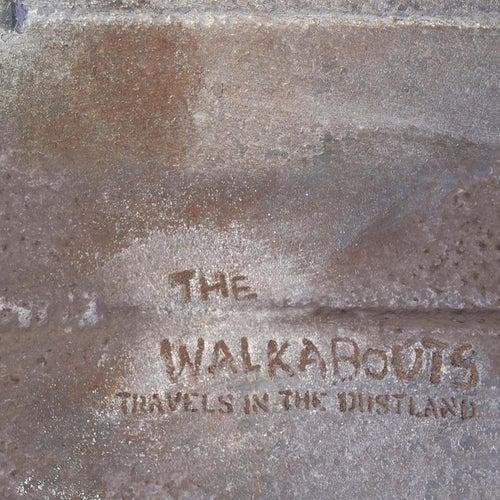 Travels in the Dustland de The Walkabouts