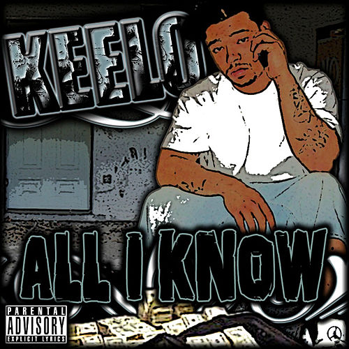 All I Know by Keelo