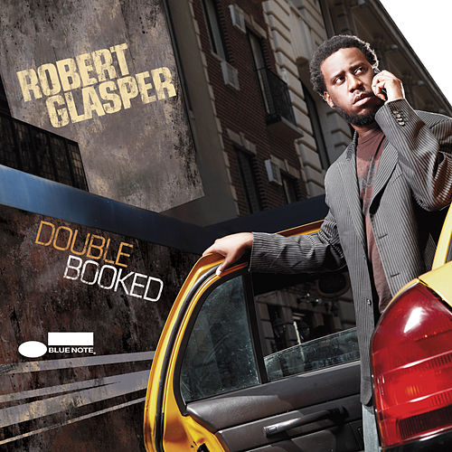 Double Booked de Robert Glasper