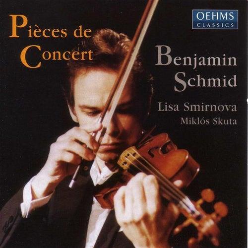 SCHMID, Benjamin: Concert Pieces von Benjamin Schmid