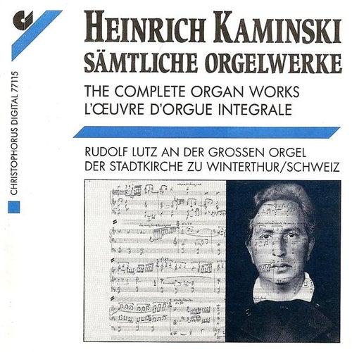 KAMINSKI, H.: Organ Music (Complete) (Lutz) von Rudolf Lutz