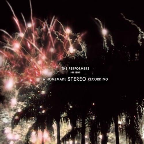 A Homemade Stereo Recording de The Performers