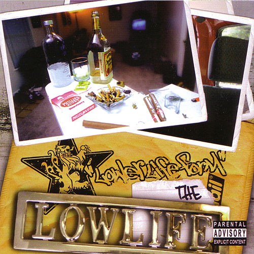 The Lowlife by Lower Life Form