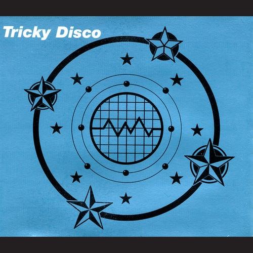 Tricky Disco von Tricky Disco