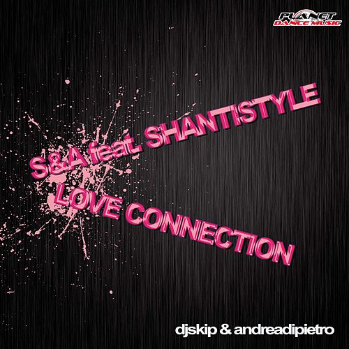 Love Connection (feat. Shantistyle) by Sanda