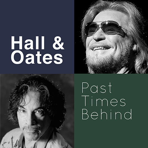 Past Times Behind de Hall & Oates