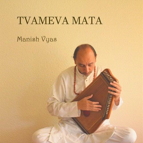 Tvameva Mata by Manish Vyas