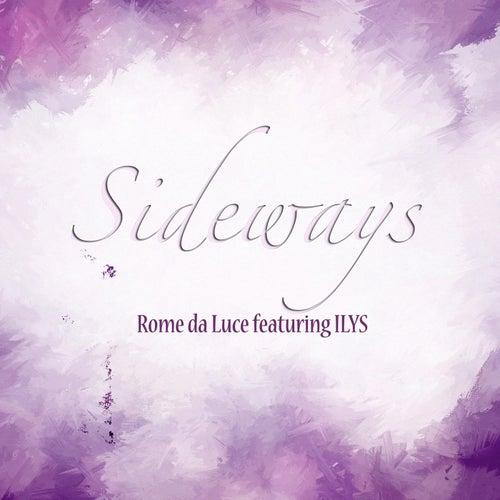 Sideways (feat. Ilys) by Rome Da Luce