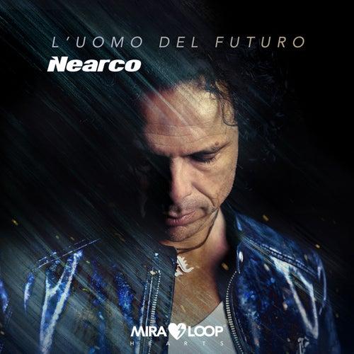 L'uomo del futuro by Nearco