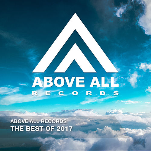 Above All Records  - The Best Of 2017 de Various Artists