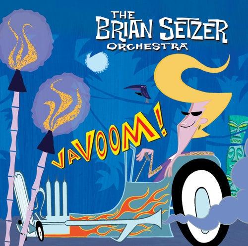 Vavoom by Brian Setzer