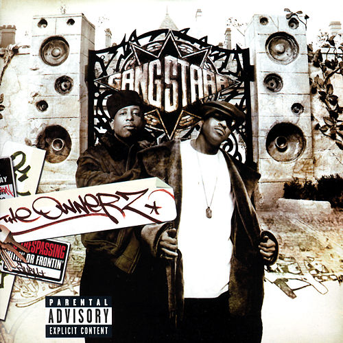 The Ownerz de Gang Starr
