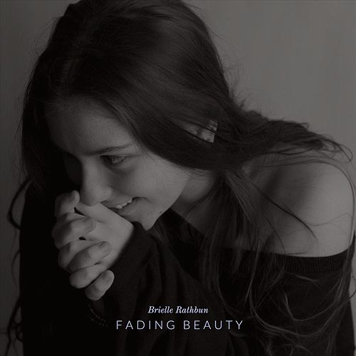 Fading Beauty by Brielle Rathbun