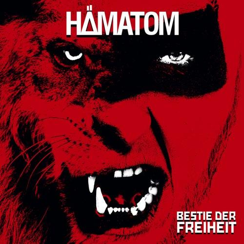 Bestie der Freiheit by Hämatom