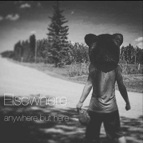 Anywhere but Here by Elsewhere