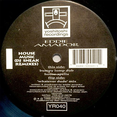 House Music (DJ Sneak Remixes) von Eddie Amador